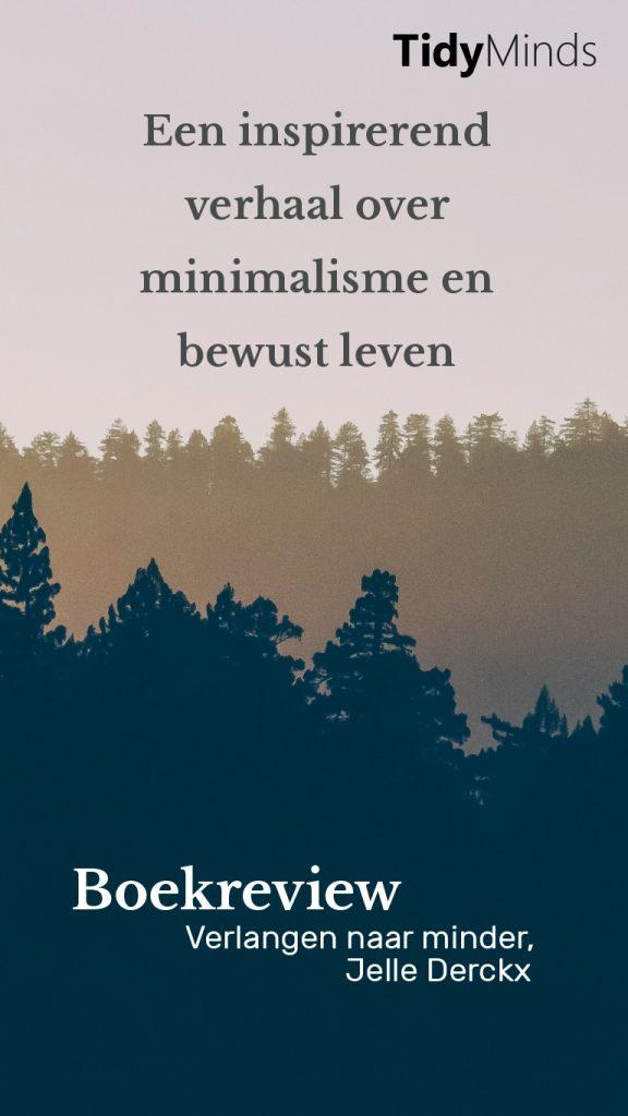 Boekreview Verlangen naar Minder Jelle Derckx minimalisme duurzaamheid