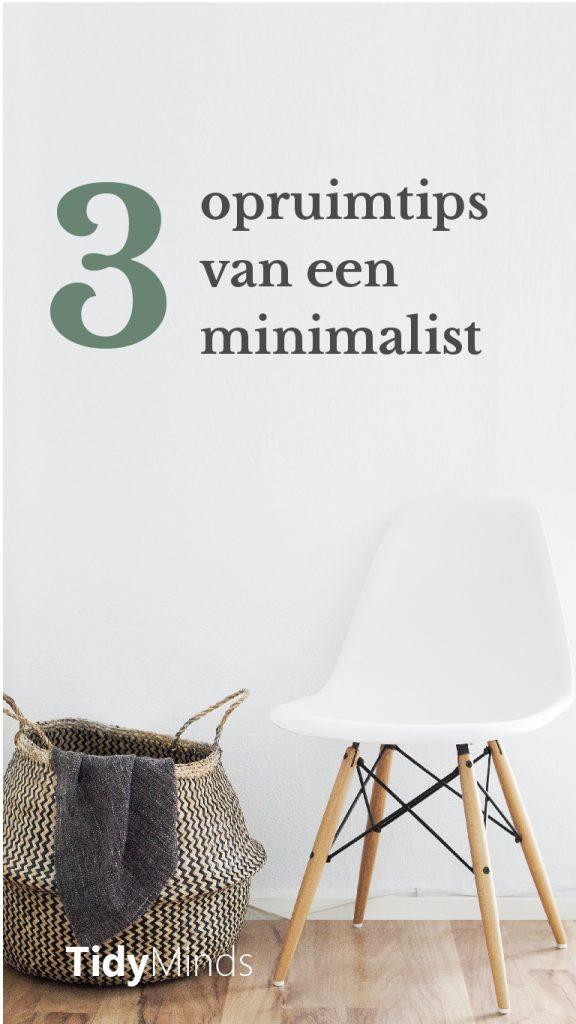 Opruimtips van een minimalist ontspullen minimalisme Tidy Minds (1)
