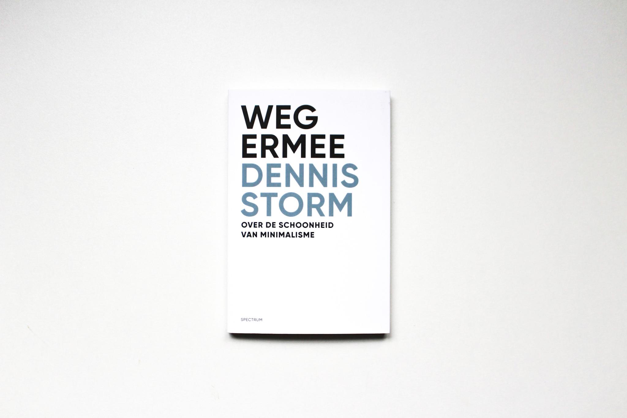 Gelezen: Weg ermee – Dennis Storm