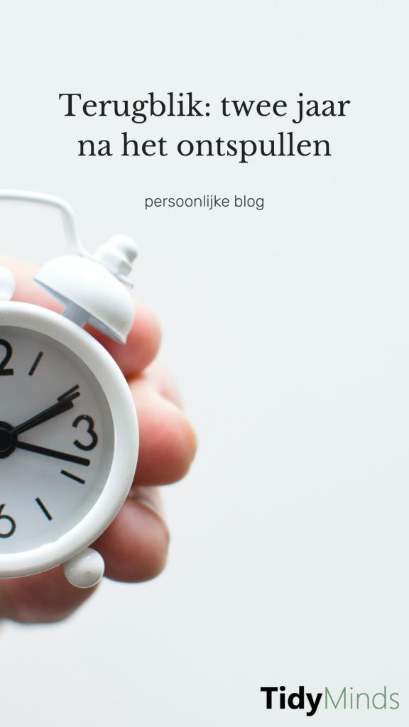 Terugblik: Ontspullen voor en na   Tidy Minds over minimalisme ontspullen en bewust leven