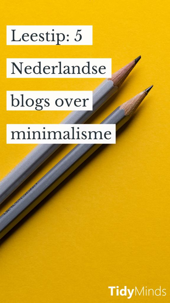 Leukste Minimalisme Blogs Tidy Minds