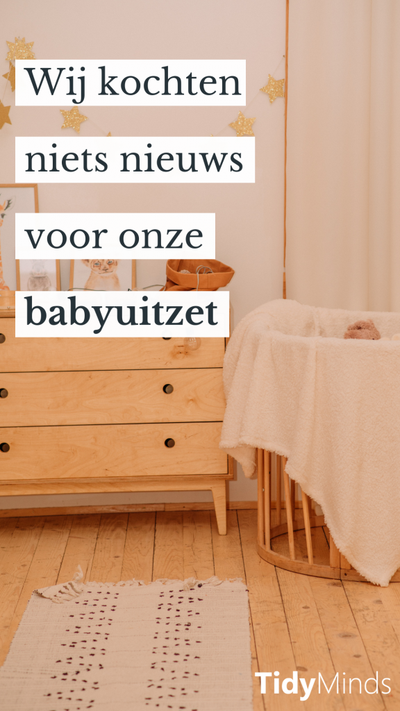 Tweedehands babyuitzet   minimalisme moeders